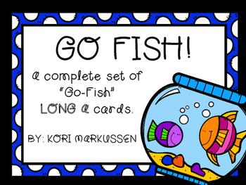 GO FISH long a