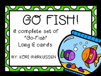 GO FISH long e