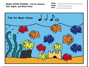 GO FISHING! FOR MUSIC NOTES!!!  Quarter/Half/Eighth/Whole Notes! Great for Subs!
