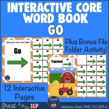 GO- Interactive Core Word Book & File Folder Activity!