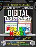 ELA FOR ANY NOVEL DIGITAL TASK CARDS GOOGLE DRIVE PAPERLESS CLASROOM