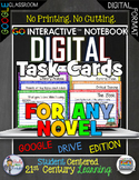 ELA for Any Novel Digital Task Cards Google Drive Paperless Classroom