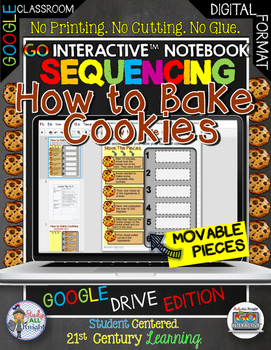 DIGITAL NOTEBOOK SEQUENCING HOW TO BAKE COOKIES GOOGLE EDITION