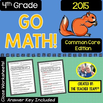GO MATH! 4th Grade CLOZE Worksheet Vocabulary Chapters 1-13 BUNDLE 2015 Edition