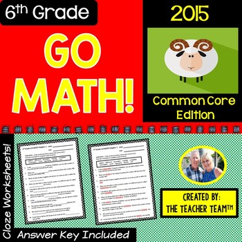 GO MATH! 6th Grade CLOZE Worksheet Vocabulary Chapters 1-13 BUNDLE 2015 Edition