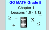 GO MATH Grade 5 Chapter 1 Lessons 1.6- 1.12