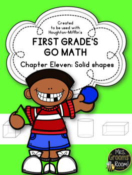 GO MATH'S CHAPTER ELEVEN:  SOLID SHAPES ASSESSMENT FOR FIRST GRADE