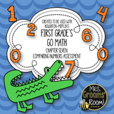 GO MATH'S CHAPTER SEVEN COMPARE NUMBERS ASSESSMENT FOR FIRST GRADE
