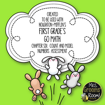 GO MATH'S CHAPTER SIX COUNT AND MODEL NUMBERS ASSESSMENT FOR FIRST GRADE