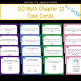 GO Math Chapter 12 Task Cards Grade 4