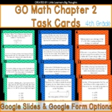 GO Math Chapter 2 Task Cards Grade 4