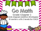 Go Math Chapter 3 Grade 1 (CCSS Aligned Differentiated Centers)