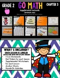 Go Math!  Chapter 3 Second Grade Supplemental Resources
