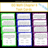GO Math Chapter 6 Task Cards Grade 4