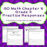 GO Math Chapter 8 Practice Responses Grade 3