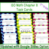 GO Math Chapter 8 Task Cards Grade 3