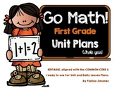 GO Math! First Grade Unit & Daily Curriculum Guide for the WHOLE YEAR!!!