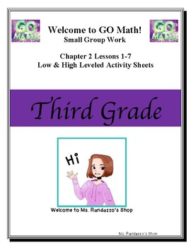 GO Math Grade 3 Chapter 2 Lessons 1-7 Small Group Work