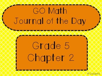 GO Math Journal of the Day Posters Grade 5 Chapter 2