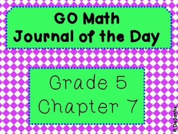 GO Math Journal of the Day Posters Grade 5 Chapter 7