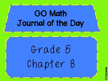 GO Math Journal of the Day Posters Grade 5 Chapter 8
