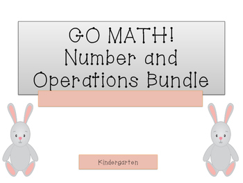 GO Math! K.Number and Operations Bundle