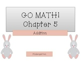 GO Math! Kindergarten Chapter 5 Activities (Addition)