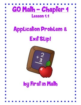 GO Math - Lesson 1.1  - Journal Writing and Exit Slip