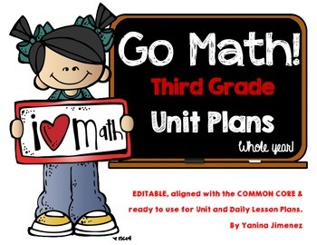 GO Math! Third Grade Unit & Daily Lesson Plans for the WHOLE YEAR!!!