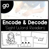 GO - Sight Word Decode and Encode Book