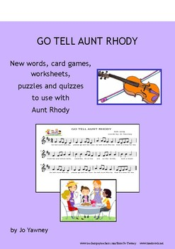 GO TELL AUNT RHODY - new words, card games, worksheets, puzzles & quizzes