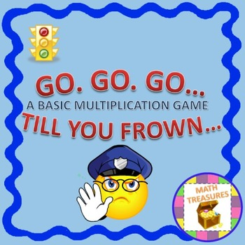 GO... TILL YOU FROWN -A BASIC MULTIPLICATION GAME