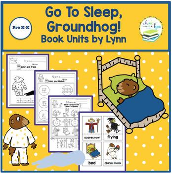 GO TO SLEEP, GROUNDHOG! BOOK UNIT