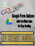 GO Tech! Google Form Quizzes: Complete Life Science Bundle