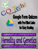 GO Tech! Google Form Quizzes: Principles of Heredity & Genetics