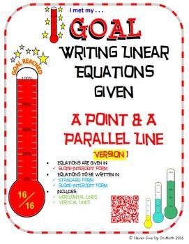 GOAL -Equation in Slope-Int & Stand Form: Pt & Parallel Line & Quiz (QR Code) V1