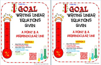 GOAL -Equation in Slope-Int & Stand Form: Pt & Perpendicul