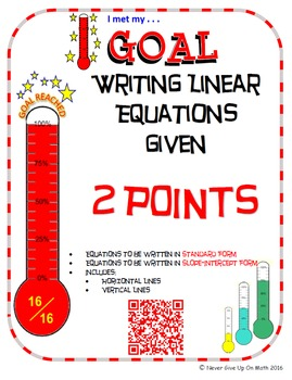 GOAL - Equations in Slope-Int & Standard Form given 2 points & Quiz (QR Code)