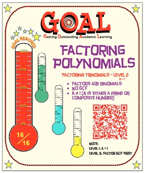 GOAL NO PREP - Factoring Poly - Trinomial Level 2 & Quiz (QR Codes)