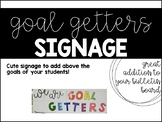 GOAL GETTERS SIGNAGE