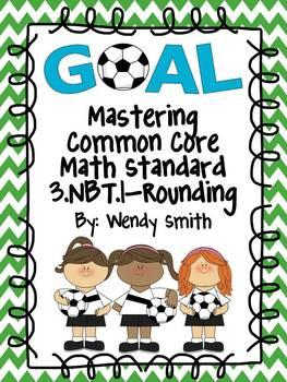 GOAL-Mastering 3.NBT.1-Rounding