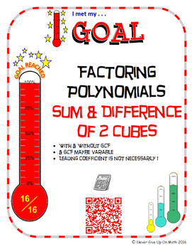 GOAL NO PREP - Factoring Poly - Sum & Difference of 2 Cubes & Quiz (QR Codes)