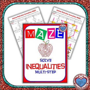 Maze Solving Multi Step Inequalities By Never Give Up On Math Tpt