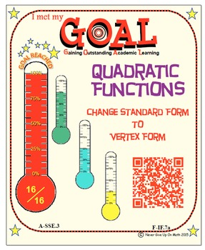 GOAL NO PREP-Self Checking: Quadratic Func: Standard to Vertex + Quiz (QR Codes)