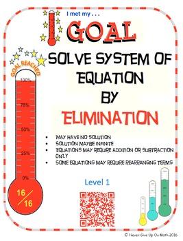 GOAL NO PREP - Solve System of equation by Elimination Level 1 & Quiz (QR Code)