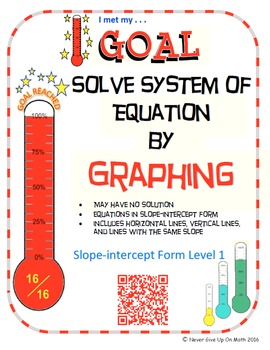 GOAL NO PREP - Solve System of equations by Graphing Level 1 & Quiz (QR Codes)