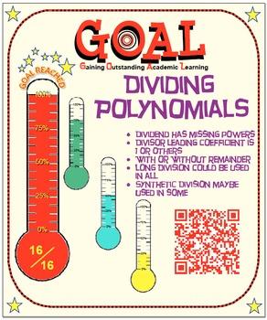 GOAL NO PREP - Dividing Polynomials (Long or Synthetic) & Quiz (QR Codes)