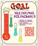 GOAL NO PREP - Multiplying Polynomials (Mono by Bi & Tri) & Quiz (QR Codes)