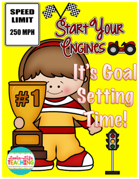 GOAL SETTING THROUGHOUT THE WHOLE YEAR- START YOUR ENGINES!