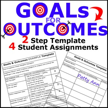 GOALS 4 OUTCOMES > 2 Step Template 4 Student Assignments